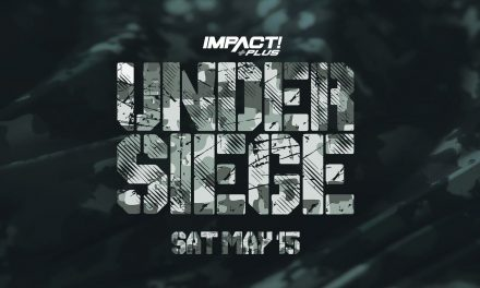 Impact Wrestling Under Siege (May 15) Results & Review