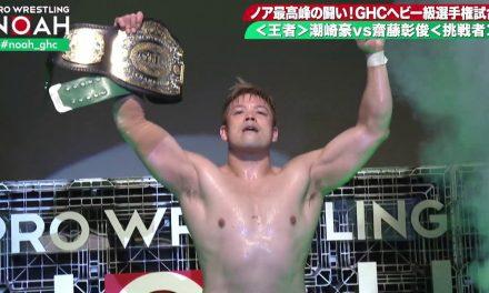 """I Am NOAH"": My Retrospective Watching Go Shiozaki's 2020 Title Reign"