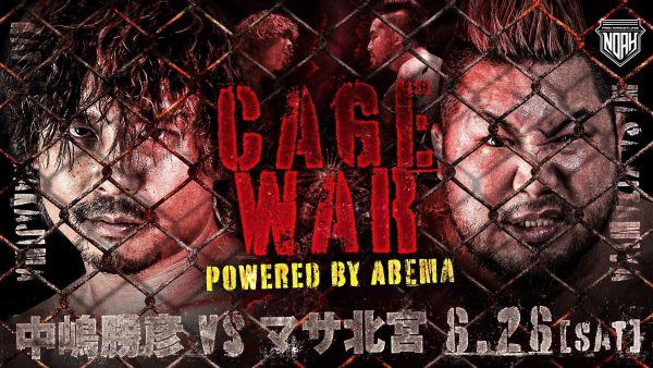 Pro Wrestling NOAH Cage War (June 26) Results & Review