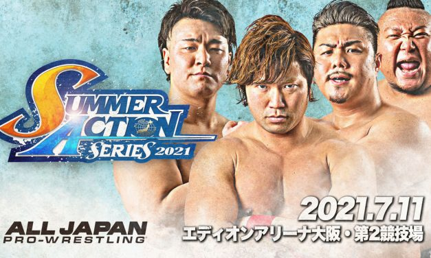 AJPW Summer Action Series 2021 (July 11) Results & Review