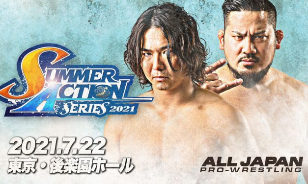 AJPW Summer Action Series 2021 (July 22) Results & Review
