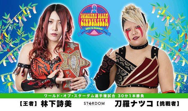Stardom Yokohama Dream Cinderella 2021 in Summer (July 4) Results & Review