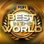 ROH Best in the World 2021 (July 11) Preview & Predictions