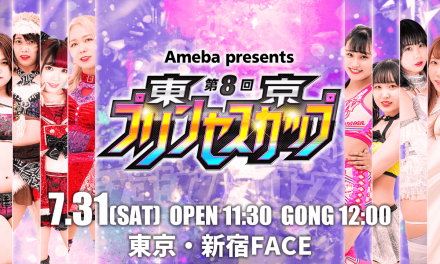 Tokyo Joshi Pro Wrestling 8th Princess Cup Quarterfinals (July 31) Results & Review