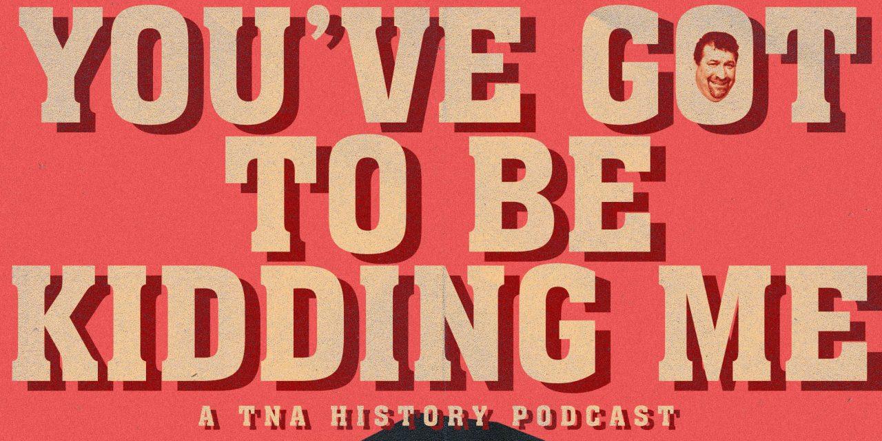You've Got To Be Kidding Me Ep. 4 TNA September 2002 – Redesign, Rebuild, Reclaim
