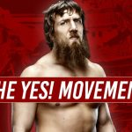 The Yes! Movement (Chapter 1: Bryan Danielson)